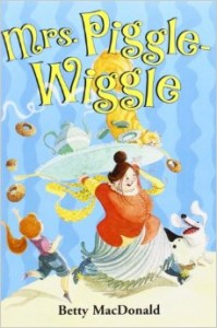 Where is Mrs. Piggle Wiggle when I need her?